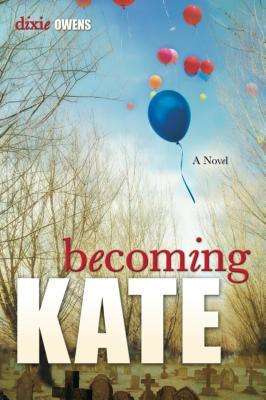 Becoming Kate by Dixie Owens