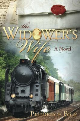 The Widower's Wife by Prudence Bice