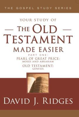 The Old Testament Made Easier, Vol. 1 by David J. Ridges