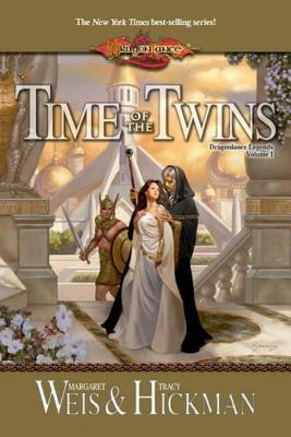 Dragonlance: Time of the Twins (Legends #1)