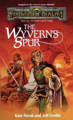 The Wyverns Spur: The Finders Stone Trilogy, Book 2 Forgotten Realms: Finders Stone 2