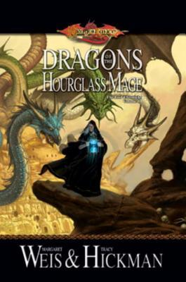 Dragons of the Hourglass Mage (Dragonlance: The Lost Chronicles, #3)