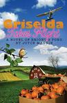 Griselda Takes Flight (Bright's Pond #3)