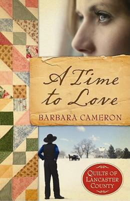 A Time to Love (Quilts of Lancaster County #1)