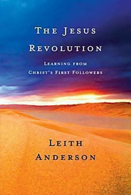 The Jesus Revolution by Leith Anderson