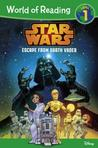 Escape from Darth Vader (Star Wars: World of Reading, Level 1)