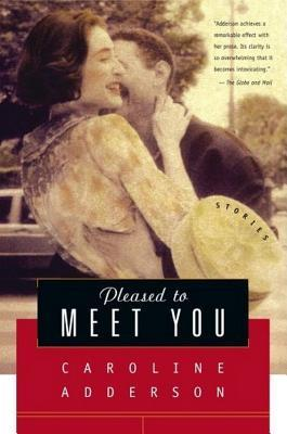 Pleased to Meet You: Stories