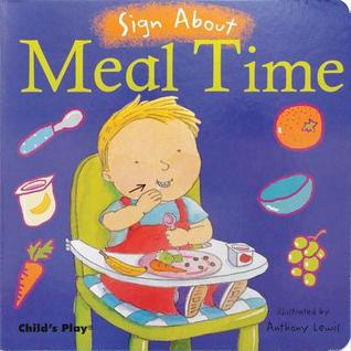 Read Meal Time (Sign About) PDF by Anthony Lewis