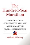 The Hundred-Year Marathon by Michael Pillsbury