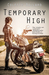 Temporary High (Running On Empty, #2)