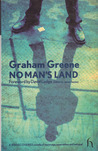 No Man's Land by Graham Greene
