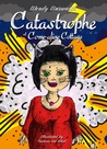 Catastrophe at Come-alive Cottage (Come-alive Cottage 3)
