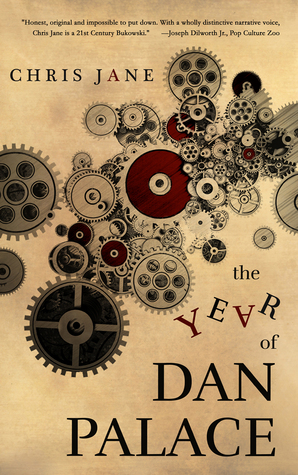 The Year of Dan Palace by Chris Jane