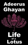 Life of a Lotus by Adeerus Ghayan