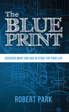 The Blueprint by Robert  Park