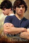 A Place To Run by Diane  Adams
