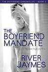 The Boyfriend Mandate (The Boyfriend Chronicles, #2)