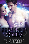 Fevered Souls Book 1