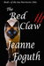 The Red Claw by Jeanne Foguth