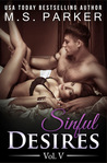 Sinful Desires Vol. V (Sinful Desires, #5)