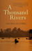 A Thousand Rivers by Melissa Kuipers