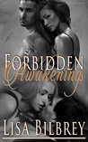 Forbidden Awakening (Awakenings Series, #1)