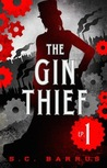 The Gin Thief: Episode 1: Becoming Scarlet