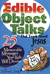Edible Object Talks That Te...