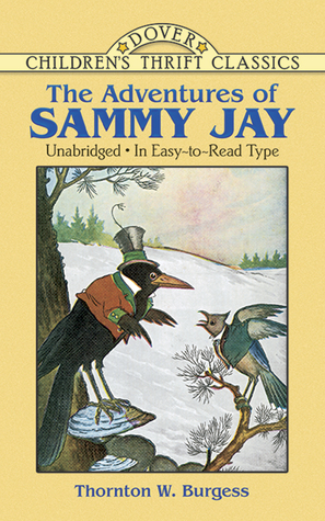 The Adventures of Sammy Jay The Bedtime Story-Books