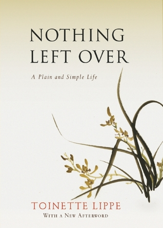 Nothing Left Over by Toinette Lippe