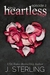 Heartless: Episode 2 (Heartless, #2)
