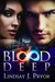Blood Deep by Lindsay J. Pryor