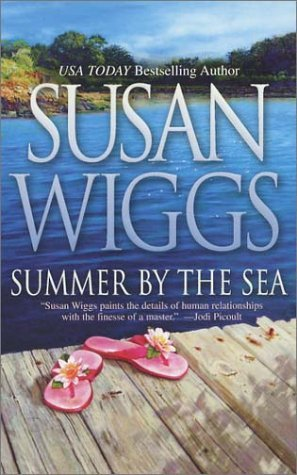 Summer by the Sea by Susan Wiggs