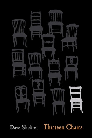 Thirteen Chairs by Dave Shelton