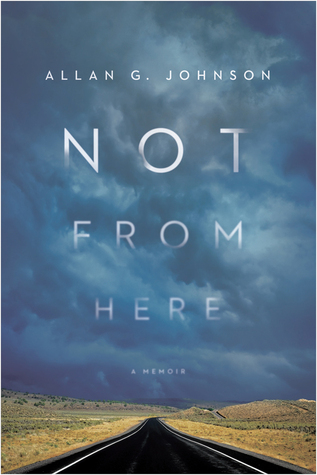Not from Here: A Memoir