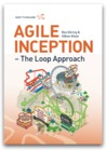 Agile Inception - The Loop Approach
