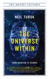 The Universe Within: From Quantum to Cosmos (Massey Lectures)