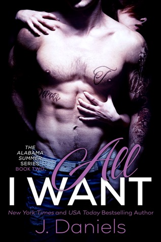 All I Want (Alabama Summer, #2)