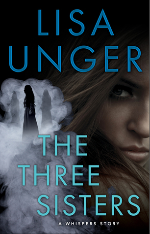 The Three Sisters: A Whispers Story (The Whispers, #3)