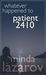 Whatever Happened to Patient 2410