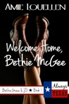 Welcome Home, Bethie McGee