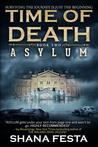 Time of Death: Asylum (Time of Death #2)