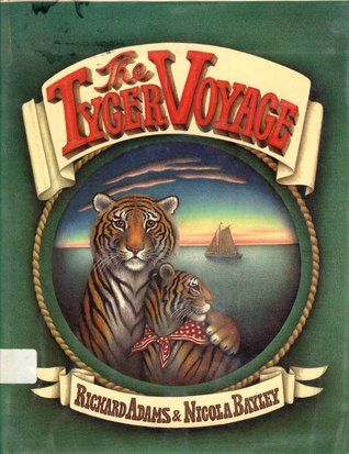 The Tyger Voyage by Richard Adams