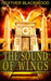 The Sound of Wings (The Time Corps Chronicles #4)