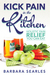 Kick Pain in the Kitchen: Holistic Pain Relief You Can Eat