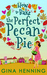 How to Bake the Perfect Pecan Pie