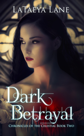 Dark Betrayal by LaTaeya Lane