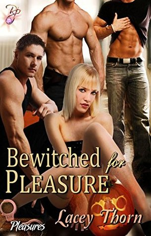 Bewitched for Pleasure (Pleasures, 10)