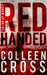 Red Handed (Katerina Carter...