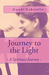 Journey to the Light: - A Spiritual Journey -